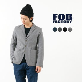 【限定クーポン対象】FOB FACTORY(FOBファクトリー) F2328 リラックス テーラードジャケット / コットン / メンズ / 日本製 / RELAX TAILORED JACKET