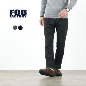 【ポイント10倍!1/25(月)23:59まで】FOB FACTORY(FOBファクトリー) F0472 ウォーム デパーチャー パンツ / メンズ / カジュアル スラックス / トラウザーパンツ / 日本製 / WARM DEPARTURE PANTS