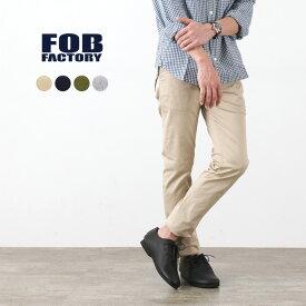 【期間限定ポイント10倍 10日23:59まで】FOB FACTORY(FOBファクトリー) F0387 チノトラウザー / メンズ / チノパン / ストレッチ / コットンパンツ / 日本製