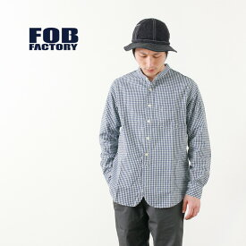 FOB FACTORY(FOBファクトリー) F3430 セルヴィッチ ギンガムチェック バンドカラー シャツ / メンズ / 日本製