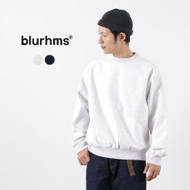 BLURHMS(ブラームス) ソソフトアンドハード スウェットクルーネックプルオーバー / メンズ / 無地 / 日本製