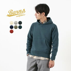 BARNS (バーンズ) 吊り編み 裏毛 プルオーバーパーカー スウェット / 無地 / メンズ / カラー別注 / 日本製 / L/S PULL PARKA / BR-4932N