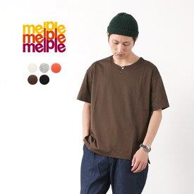 MELPLE(メイプル) ウィークエンダー キーネック Tシャツ / メンズ / 無地 半袖 / 日本製 / WEEKENDER KEYNECK TEE