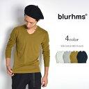 【30%OFF】BLURHMS(ブラームス) シルクコットン リブUネック ロングスリーブTシャツ / 長袖 / メンズ / 無地 / 日本製【セール】