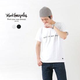MARK GONZALES(マークゴンザレス) 7.1オンス ヘビーコットン プリント Tシャツ(TODAY IS A GOOD DAY) / メンズ / 半袖 / ストリート