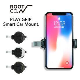 【ROOT CO.】PLAY GRIP. Smart Car Mount. 【 車載ホルダー スマホホルダー iPhone 車載用 ホルダー スマートフォン スタンド スマホスタンド 車 エアコン カーマウント 】