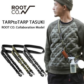 【ROOT CO.】TARPtoTARP TASUKI ROOT CO. Collaboration Model