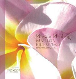 ハワイアン ヒーリング ミュージック CD ヒリナイ 信頼〜MAULOA HILINA'I Trust Harp 胎教 音楽 ヨガ
