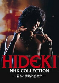 DVD HIDEKI NHK Collection 西城秀樹 〜若さと情熱と感激と〜
