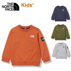 ノースフェイス キッズ トレーナー スクエアロゴクルー THE NORTH FACE Square Logo Crew スウェット トップス 100 110 120 130 140 子供 無地 シンプル カジュアル アウトドア ロゴ刺繍 ワッペン NTJ12117 2021