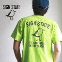 SIGN STATE ヘビーボディ Cool Gulls バックプリント Tシャツ サインステート アメカジ サーフ メンズ アメカジ