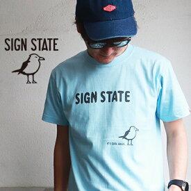 SIGN STATE ヘビーボディロゴ・プリント Tシャツ サインステート アメカジ サーフ メンズ アメカジ