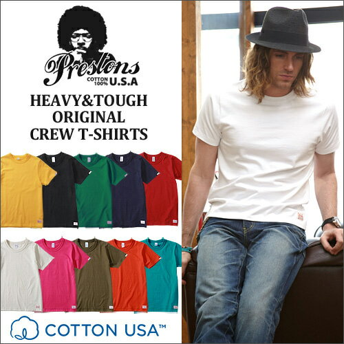 Tシャツ メンズ アメカジ PRESTONS ヘビー&タフ CottonUSA 半袖Tシャツ 12カラー アメカジ メンズ