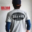 Tシャツ BILLVAN JEANS FACTORY バックプリント ヘビーTシャツ 310301SS ビルバン メンズ アメカジ