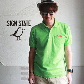 ポロシャツ SIGN STATE 鹿の子ポロシャツ サインステート メンズ アメカジ サーフ