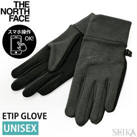 ノースフェイス グローブ THE NORTH FACE NF0A3KPN DYZ(35) TNF ETIP GLOVE ブラック グレー スマホ タッチスクリーン対応 レディース メンズ ユニセックス ザ・ノース・フェイス 手袋 アパレル ギフト (CPT)