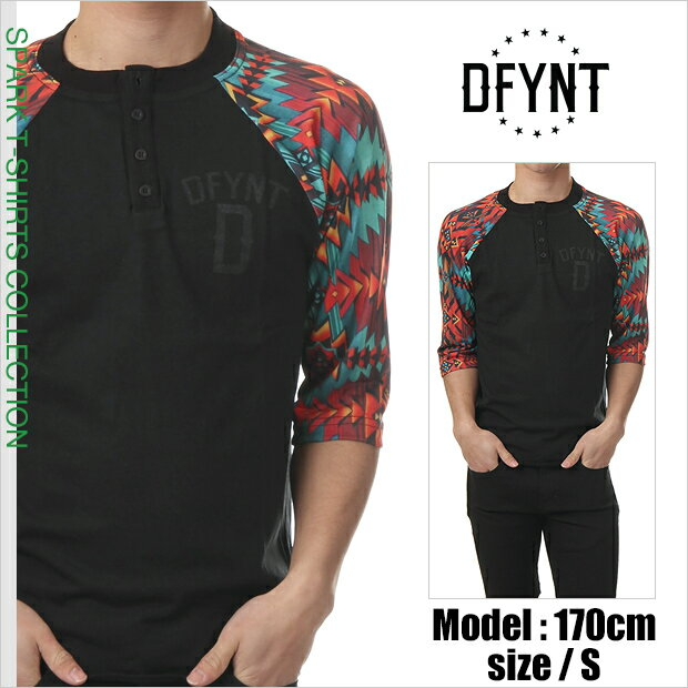 DFYNT ディファイエント Tシャツ 七分丈 テキスト ラグランヘンリーTシャツ(アズテック)