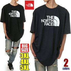 ノースフェイス Tシャツ 半袖 メンズ レディース 大きいサイズ THE NORTH FACE ハーフドーム ロゴ Tシャツ 大きいサイズ ビッグシルエット ビッグ ビッグサイズ ビッグTシャツ 特大 アウトドア USA ブランド ファッション 3XL 4XL 5XL 黒 紺