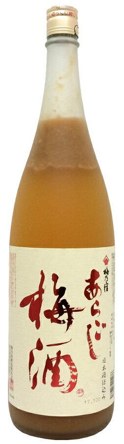 梅乃宿 あらごし梅酒 1.8L【梅酒】【清酒ベース】【アルコール度数12%】【1800ml/一升瓶】【奈良】うめのやど