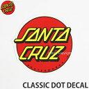 \楽天スーパーSALE/サンタクルーズ クラシック ドット ディケール 【SANTACRUZ CLASSIC DOT DECAL】 スケートボード…