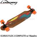ローデッド イカロス フレックス ツー コンプリート 【LOADED ICARUS FLEX 2 COMPLETE w/ Nipples】 スケートボード …