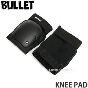 バレット ニー パッド 【BULLET KNEE PAD】 スケートボード プロテクター セーフティ 膝 サポート SKATE BMX キックボード SCOOTER ストリートスポーツ カラー:Black