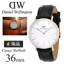 Daniel Wellington(ダニエル ウェリントン)シェフィールド 36 クオーツ ユニセックス 腕時計 0508DW 時計 ウォッチ …