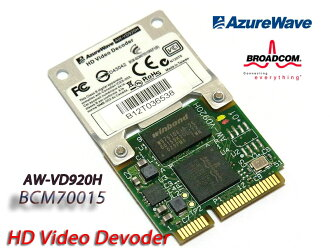 "BroadCom Crystal HD High Definition Video Decoder Card""BCM70015/BCM970015""/AzureWave AW-VD920H"