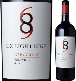 シックス・エイト・ナイン セラーズシックス・エイト・ナイン ナパ・ヴァレー レッド[2017]重口フルボディ 赤ワイン 750ml