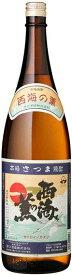 [芋焼酎]9本まで同梱可★25度 西海の薫 1.8L瓶 1本 (1800ml)原口酒蔵(株)