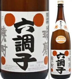 25度 六調子 1800ml瓶 米焼酎 六調子酒造 熊本県 化粧箱なし