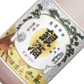 復刻版 銀滴 15周年記念ボトル 1800ml 25度 酒蔵王手門 限定800本