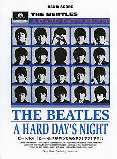【書籍、楽譜 / 洋楽 バンドスコア】 ビートルズ「ビートルズがやって来るヤァ!ヤァ!ヤァ!」【シンコー】【THE BEATLES A HARD DAY'S NIGHT】【ゆうパケット対応】