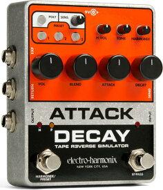 ELECTRO HARMONIX ATTACK DECAY Tape Reverse Simulator テープ・リバース・シミュレーター【送料無料】【smtb-TK】【ポイント2倍】