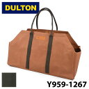 【DULTON】 ダルトン Y959-1267 ワックス キャンバス ログ バッグ WAX CANVAS LOG BAG CAMEL OLIVE アウトドアバッグ ログバッグ キャ…