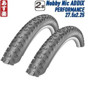 【返品保証】 SCHWALBE シュワルベ Nobby Nic ノビーニック パフォーマンス ADDIX マウンテンバイク ワイヤービード 2本セット 27.5x2.25 【あす楽】