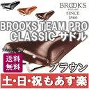 【返品保証】 ブルックス サドル Brooks TEAM PRO CLASSIC ブルックス サドル ブラウン 送料無料 【あす楽】