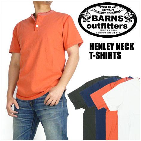 バーンズ BARNS メンズ Tシャツ 半袖ヘンリーネックTシャツ -VINTAGE仕様- ユニオンスペシャル BR-8146 【送料無料】 プレゼント ギフト