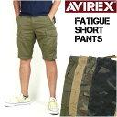 AVIREX (アビレックス) FATIGUE CARGO SHORT PANTS -ファティーグ カーゴショートパンツ- 6166118/6166119 【送料無料】 mp-sp