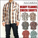 ALCARZA アルカルザ メンズ シャツ ヘビーフランネル チェックシャツ ネルシャツ 67-900 プレゼント ギフト