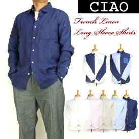 ciao チャオ メンズ シャツ フレンチリネン 長袖シャツ 夏に涼しい麻のシャツ 28-100