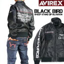AVIREX アビレックス レザージャケット SHEEP STAND ZIP BLOUSON BLACK BIRD シープスタンド ジップ ブルゾン ブラッ…