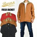 BARNS バーンズ フィールドジャケット シャツジャケット 日本製 メンズ BR-8422