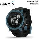 【最大1500円クーポン配布】【5年延長保証購入可能】010-02064-B2 GARMIN ガーミン Instinct Tide Black Blue ブラッ…
