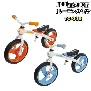 JD BUG TRANING BIKE TC-09E EVAタイヤ JDBUG トレーニングバイク 子供 子供用 3歳 キックバイク 送料無料