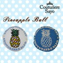 Pineappleball 000