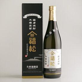 【久世福商店】石蔵造り・木樽蒸留薩摩焼酎 福松【芋焼酎】