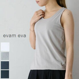 evam eva(エヴァムエヴァ)high twist C&S NS 4colormade in japane191c208カットソー ノースリーブ タンクトップ【ee】