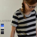●●LAITERIE(レイトリー) ふわふわ天竺ボーダーTシャツ 3colormade in Japanpct-20a-1-c