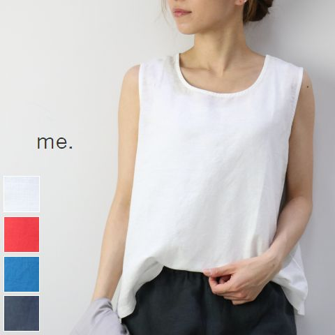 me.(ミードット)リネンコットンタンク トップ 4colormade in Japanme-17102-18
